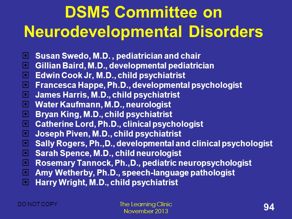 DSM5 Committee on Neurodevelopmental Disorders