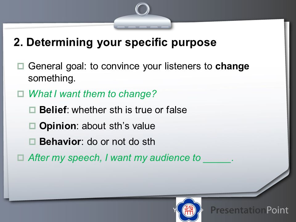 2. Determining your specific purpose