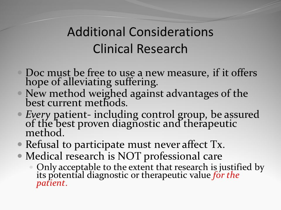 Additional Considerations Clinical Research