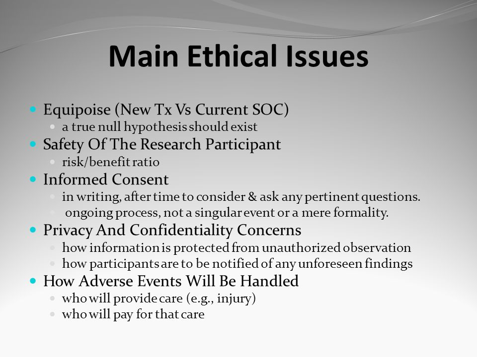 Main Ethical Issues Equipoise (New Tx Vs Current SOC)