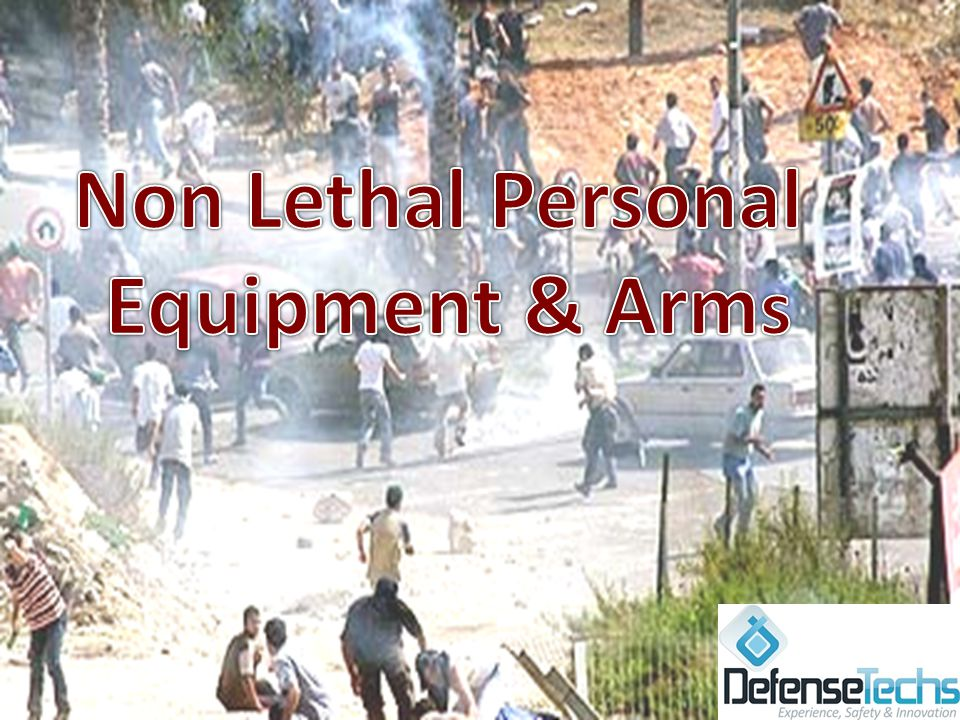 Non Lethal Personal Equipment & Arms