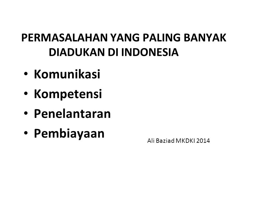 PERMASALAHAN YANG PALING BANYAK DIADUKAN DI INDONESIA
