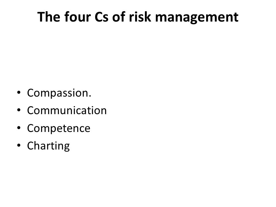 The four Cs of risk management
