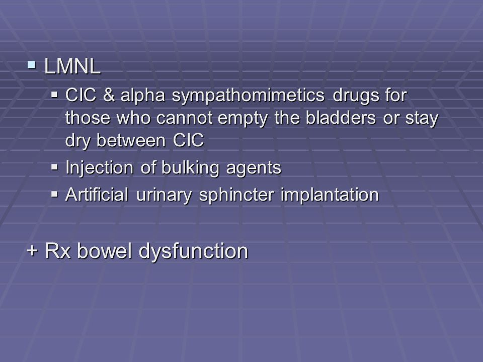 LMNL + Rx bowel dysfunction