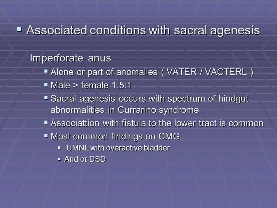 Associated conditions with sacral agenesis