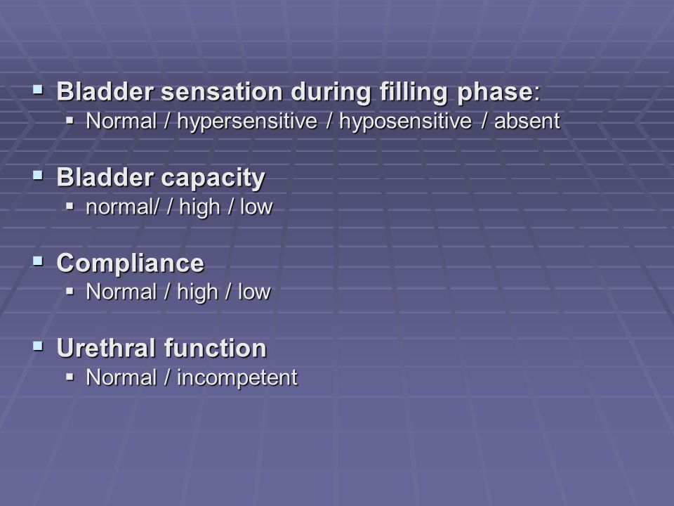 Bladder sensation during filling phase: