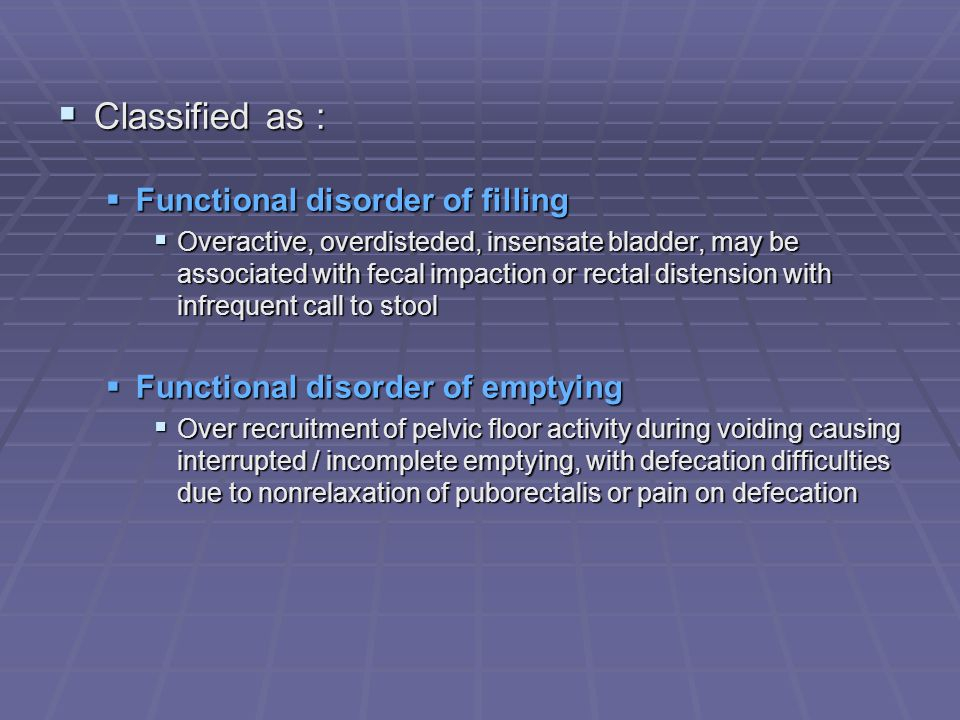 Classified as : Functional disorder of filling