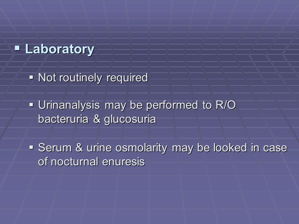 Laboratory Not routinely required