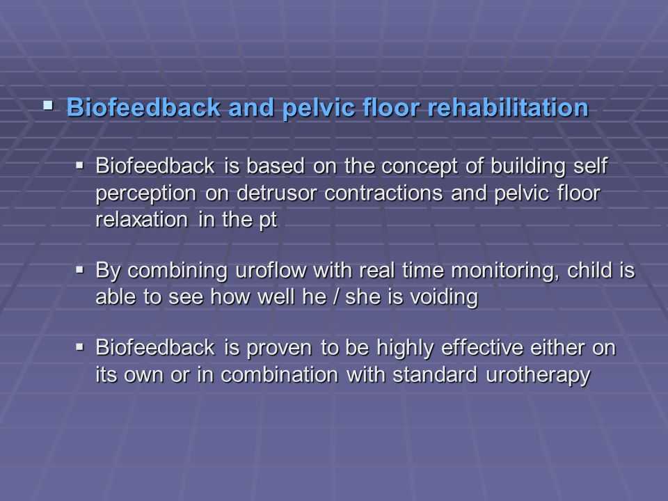 Biofeedback and pelvic floor rehabilitation