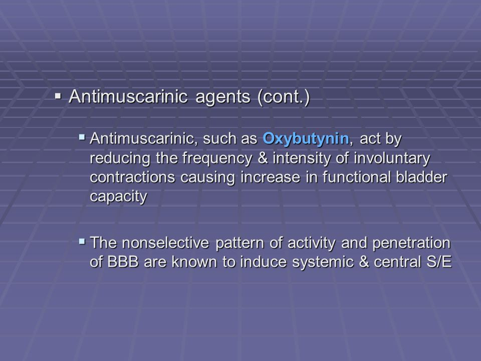 Antimuscarinic agents (cont.)