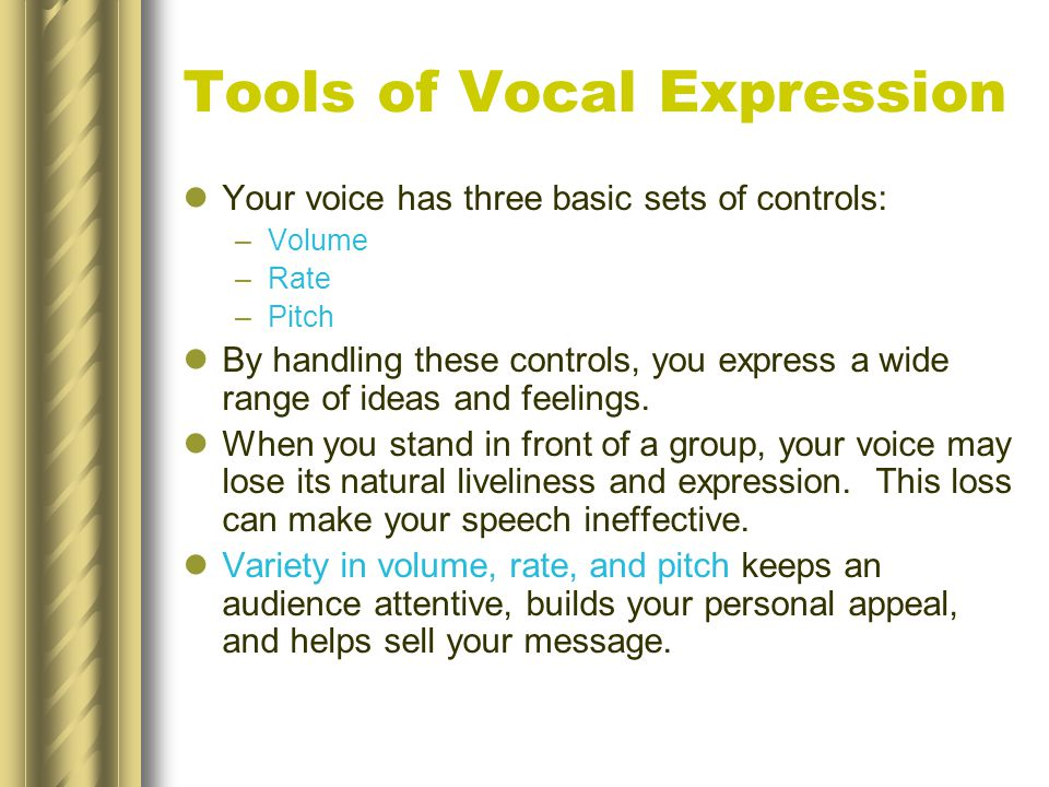 Tools of Vocal Expression