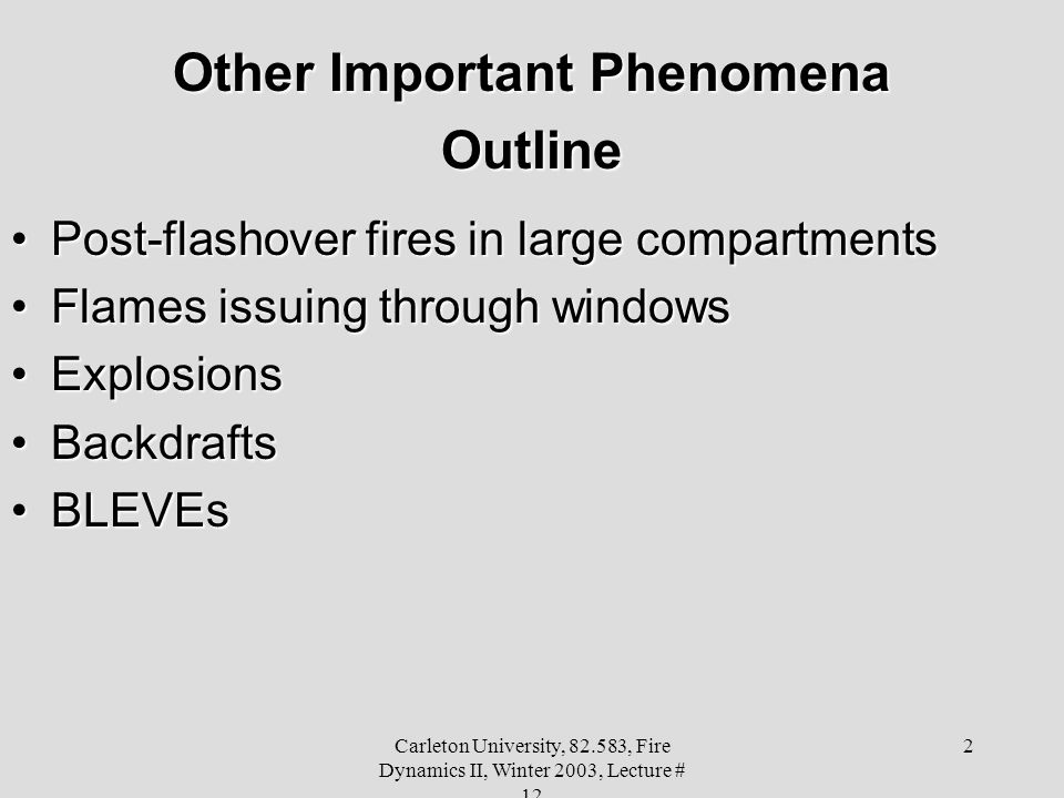 Other Important Phenomena