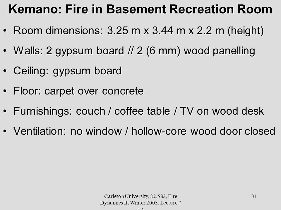 Kemano: Fire in Basement Recreation Room