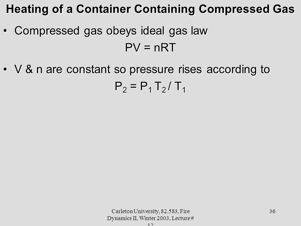 Heating of a Container Containing Compressed Gas