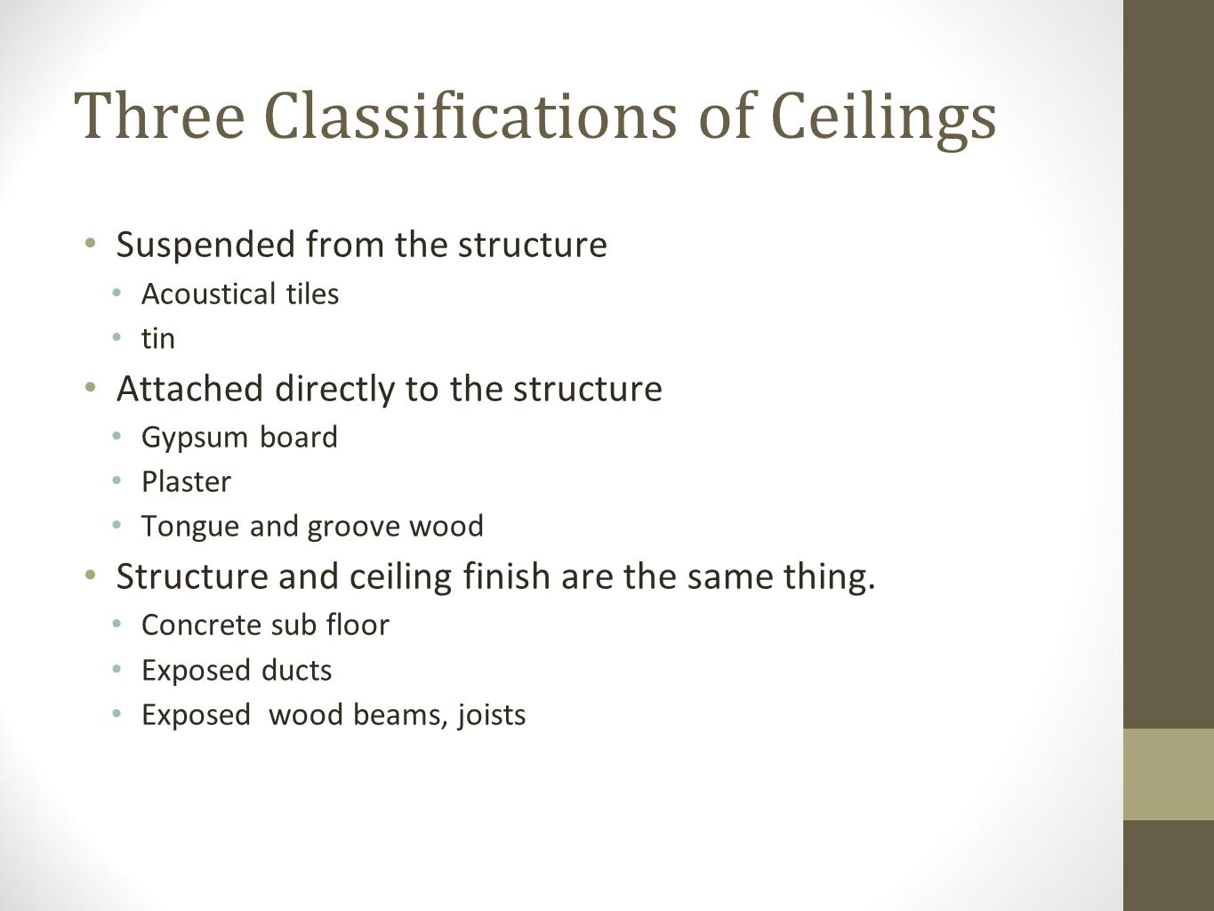 Three Classifications of Ceilings