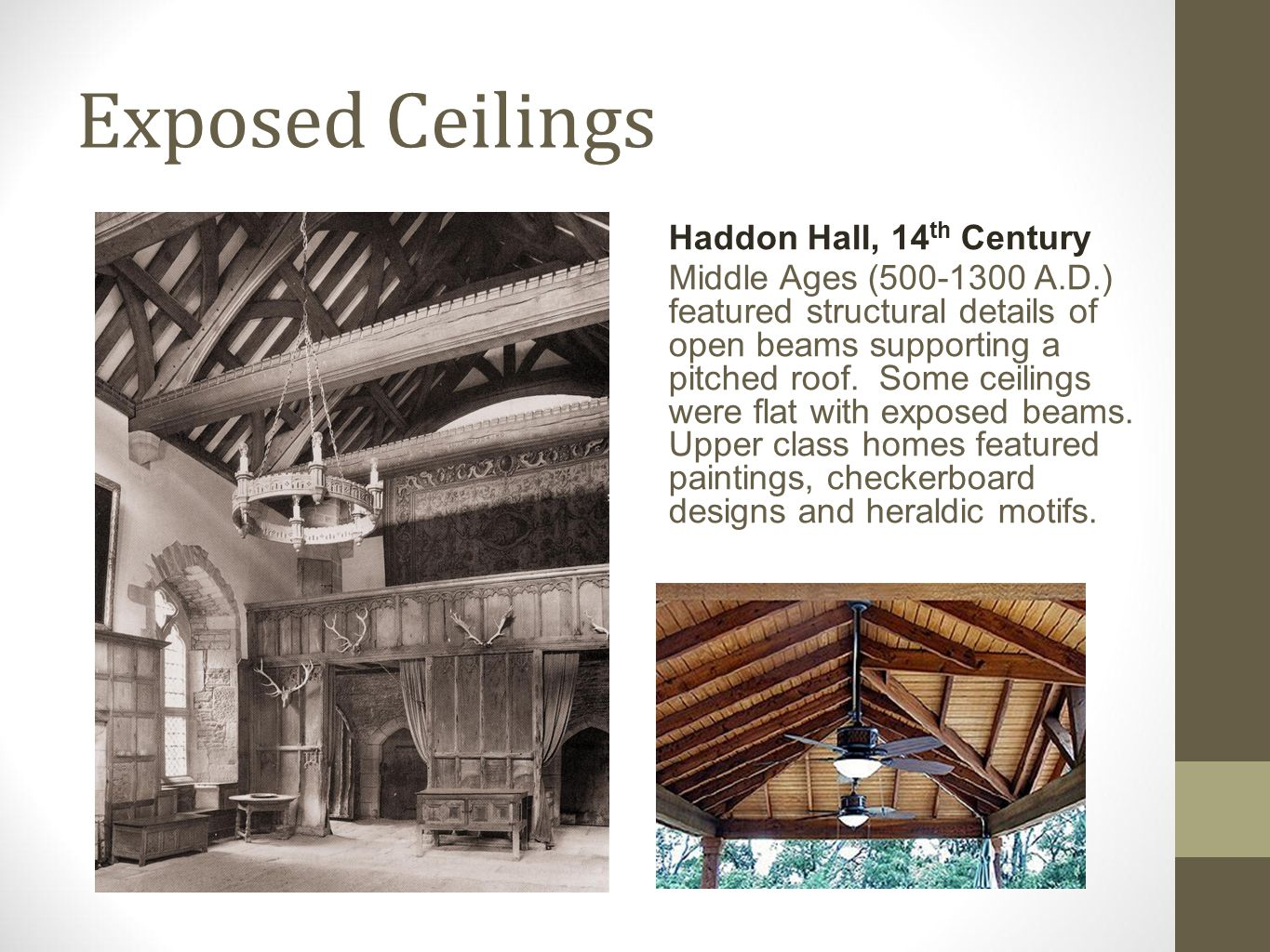 Exposed Ceilings Haddon Hall, 14th Century
