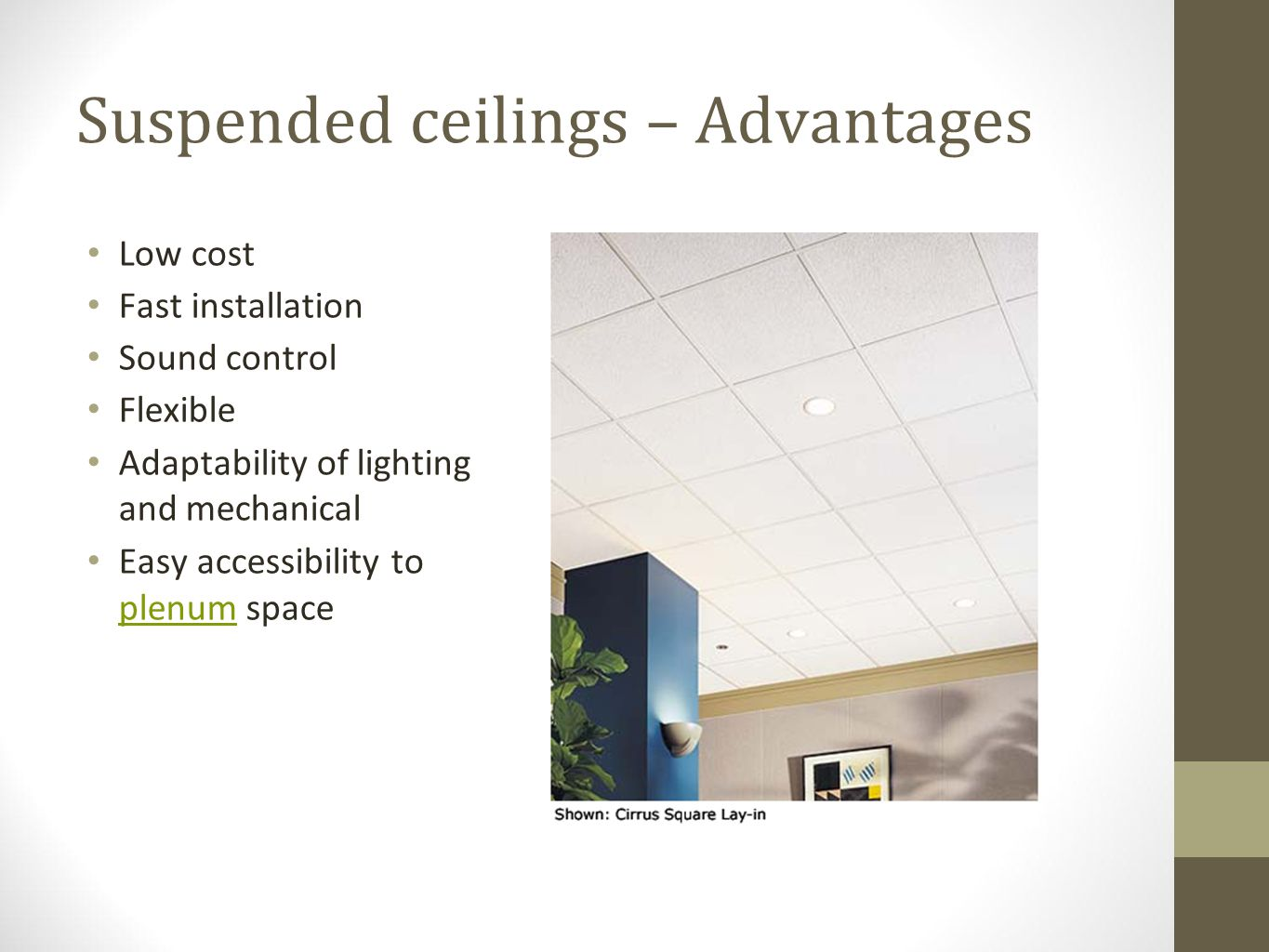 Suspended ceilings – Advantages