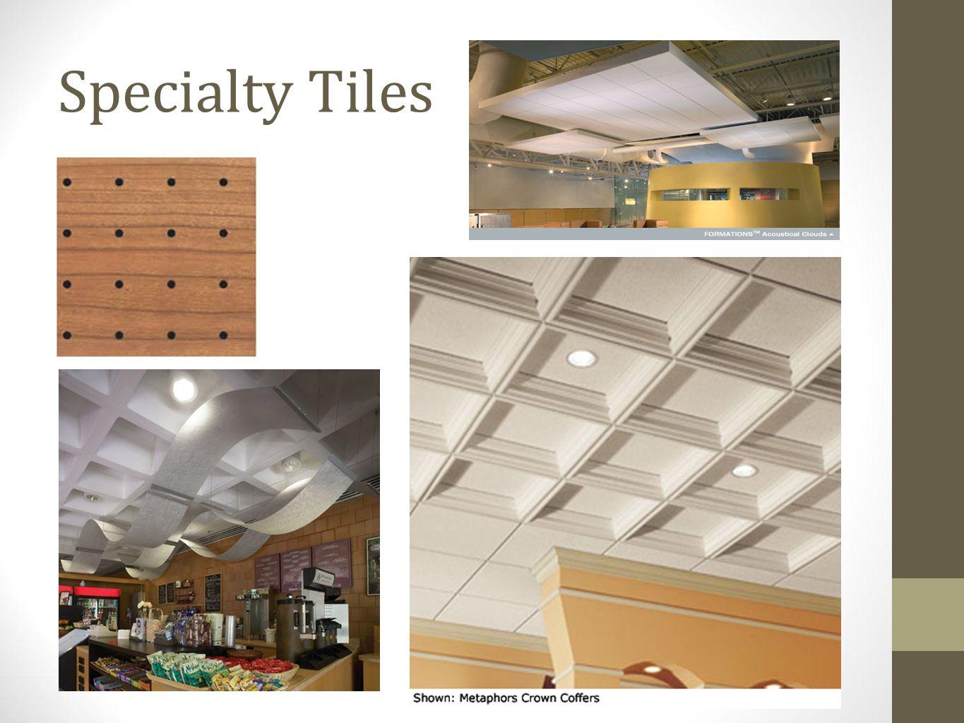 Specialty Tiles