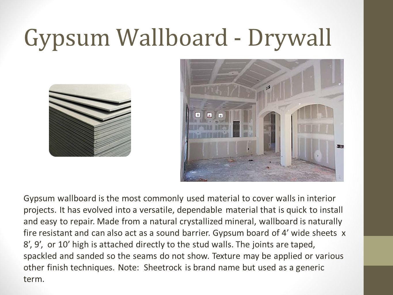 Gypsum Wallboard - Drywall
