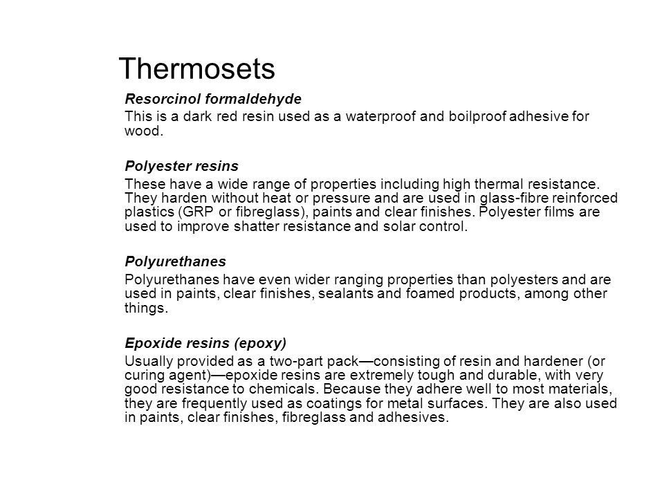 Thermosets Resorcinol formaldehyde