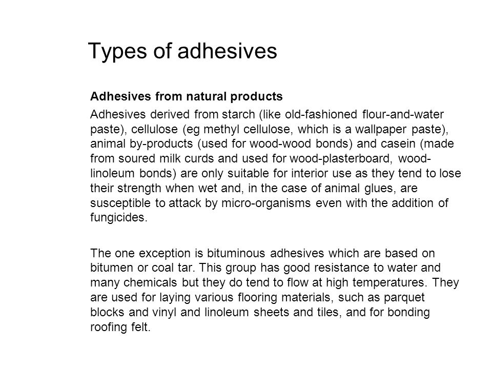 Types of adhesives Adhesives from natural products