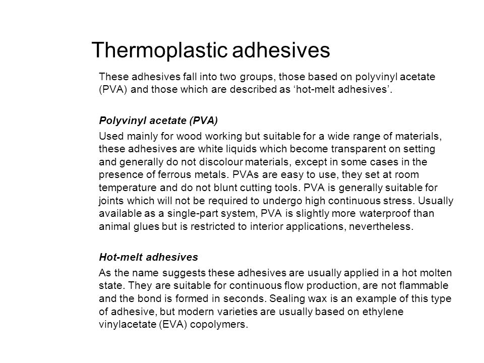 Thermoplastic adhesives