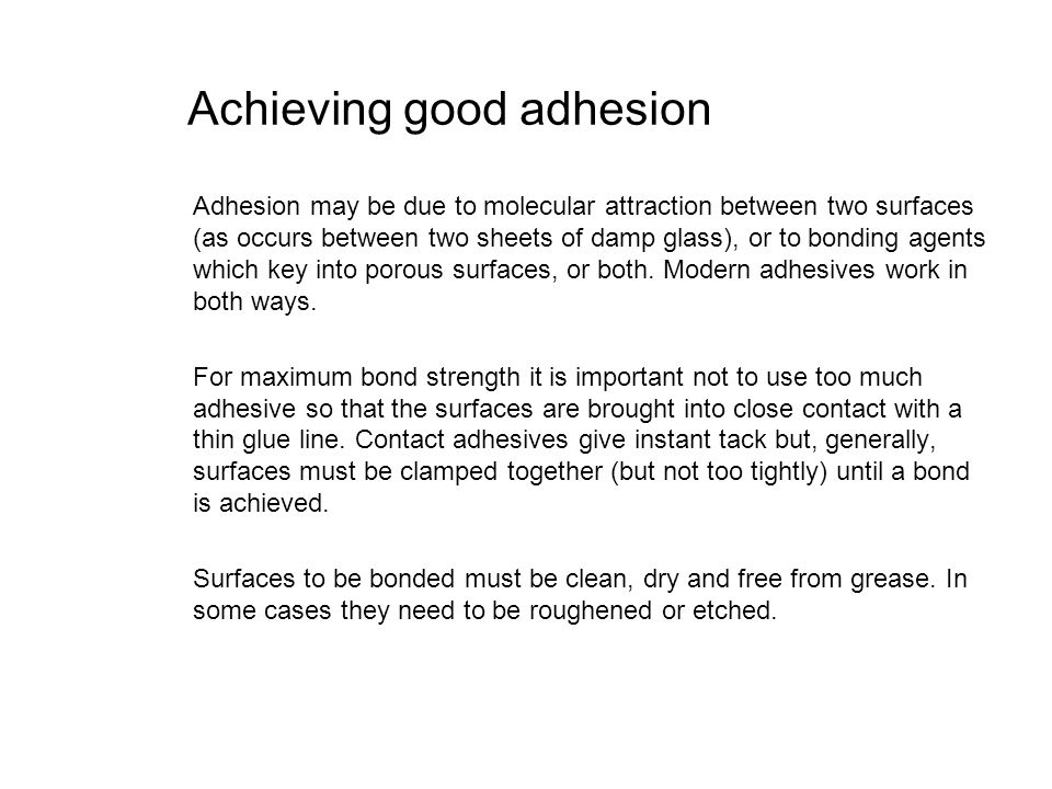 Achieving good adhesion