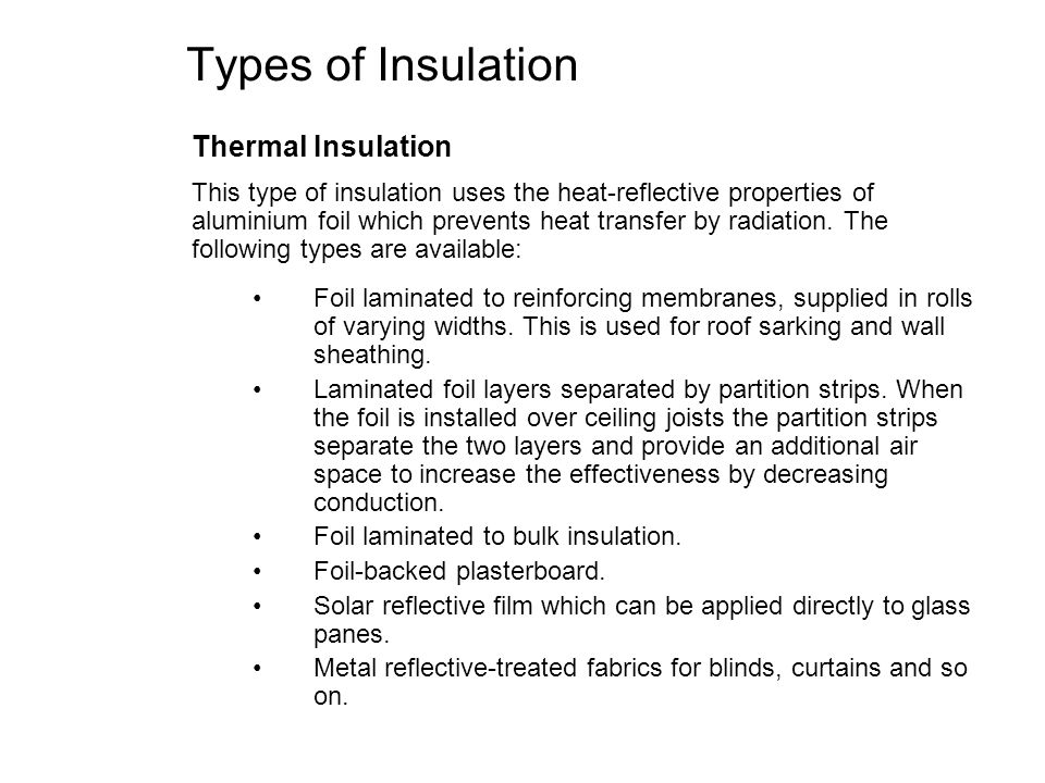 Types of Insulation Thermal Insulation