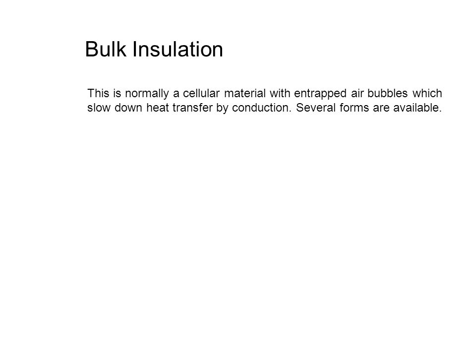 Bulk Insulation