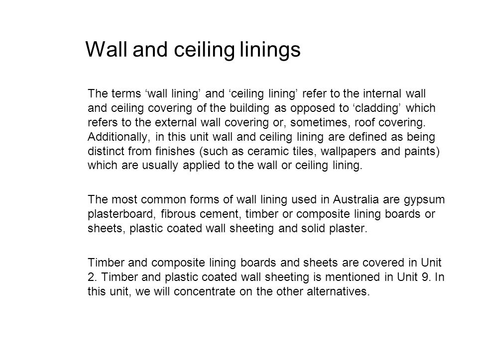 Wall and ceiling linings