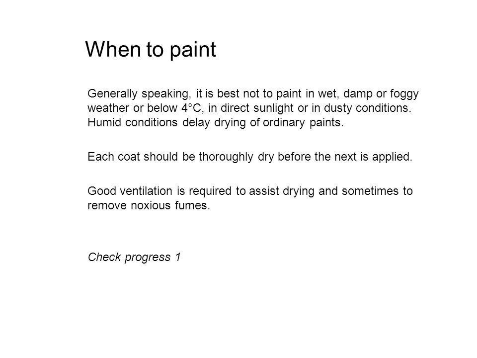 When to paint