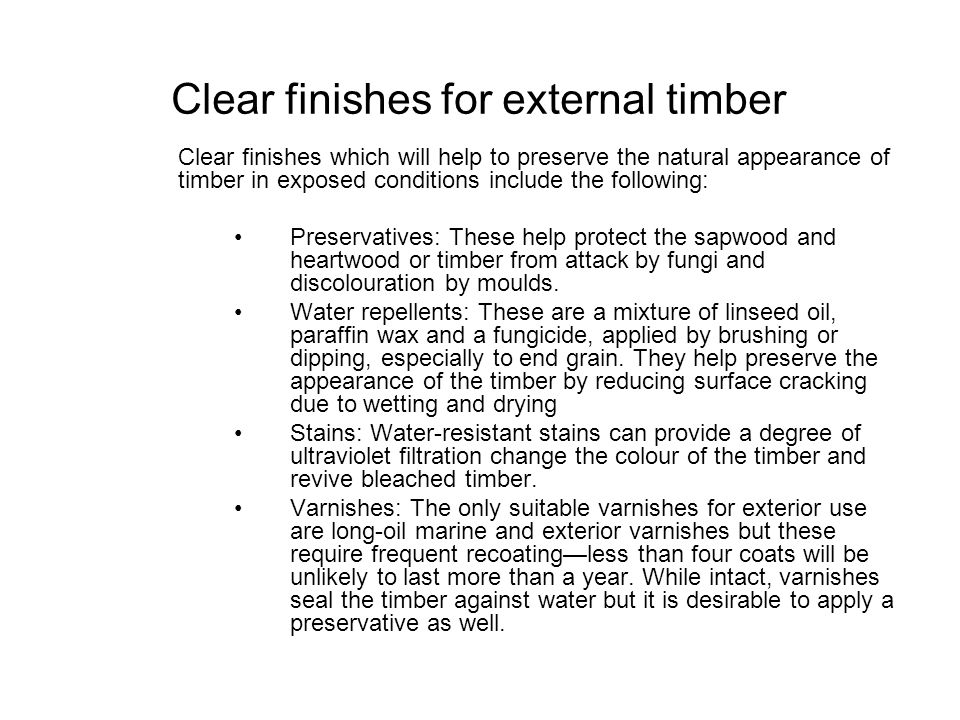 Clear finishes for external timber