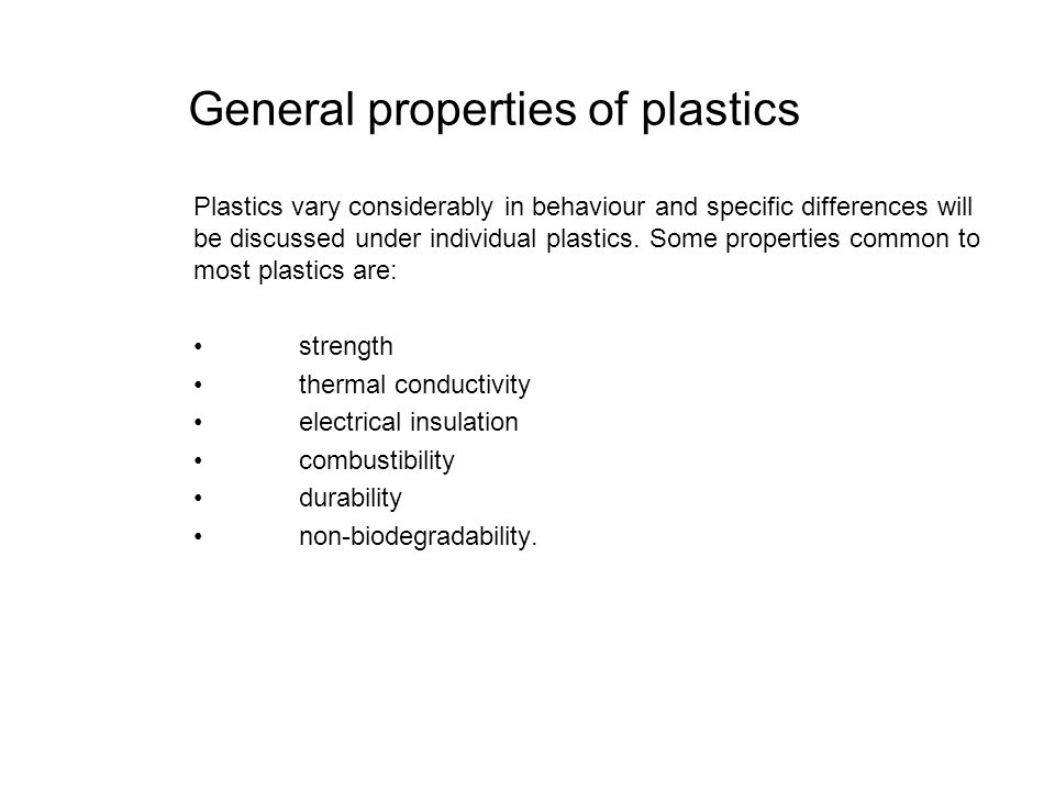 General properties of plastics