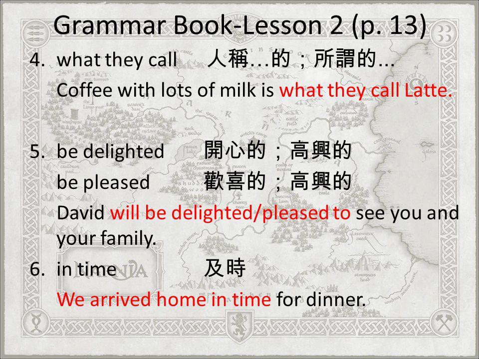 Grammar Book-Lesson 2 (p. 13)