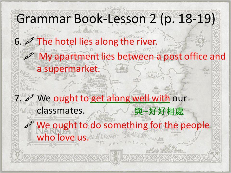 Grammar Book-Lesson 2 (p. 18-19)