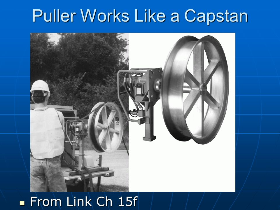 Puller Works Like a Capstan