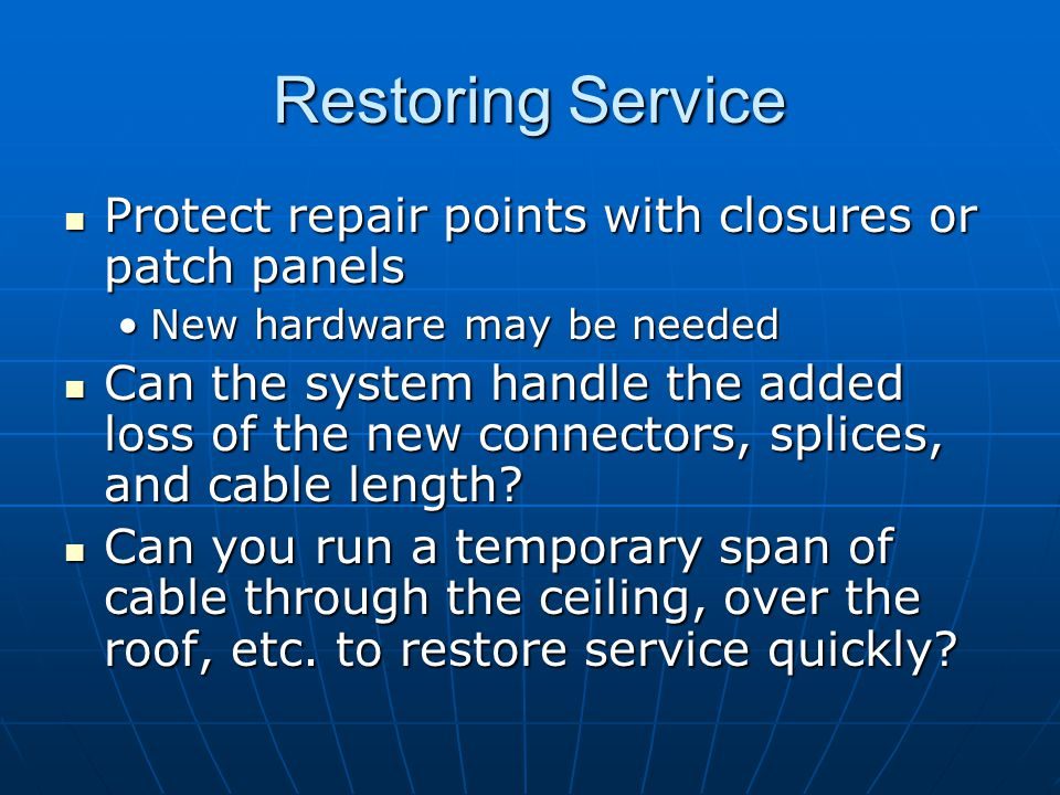 Restoring Service Protect repair points with closures or patch panels