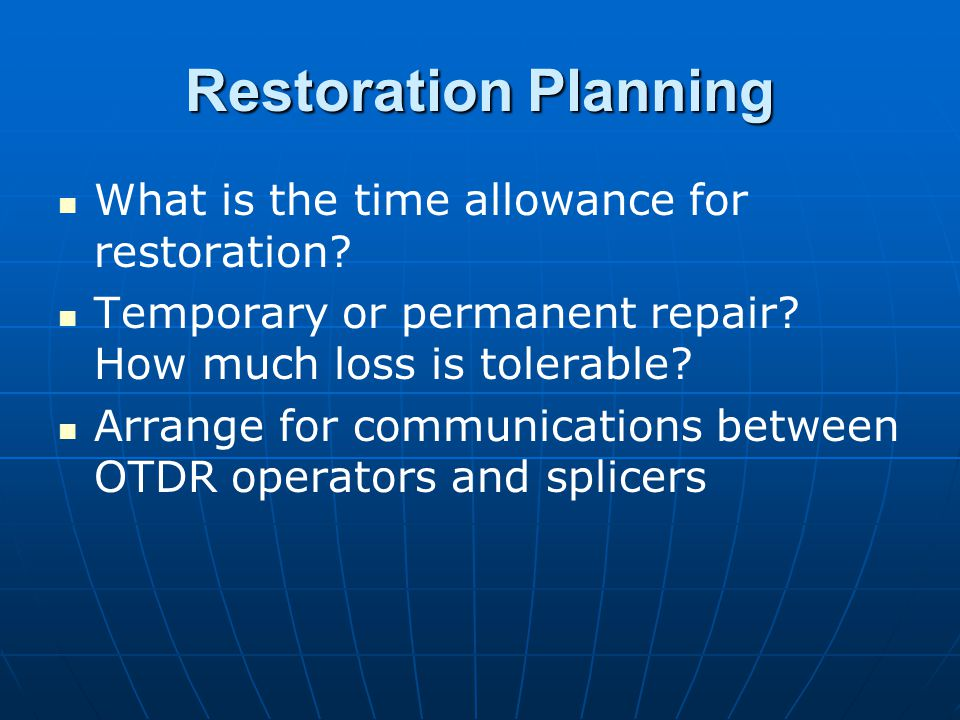 Restoration Planning What is the time allowance for restoration