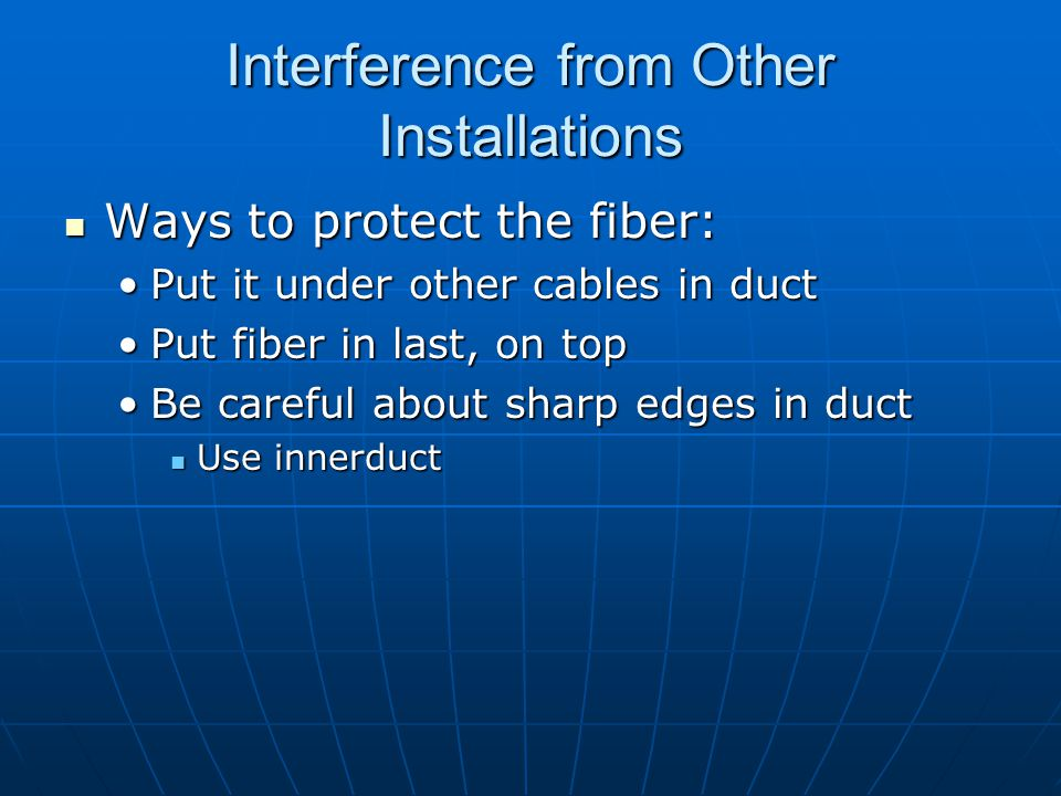 Interference from Other Installations