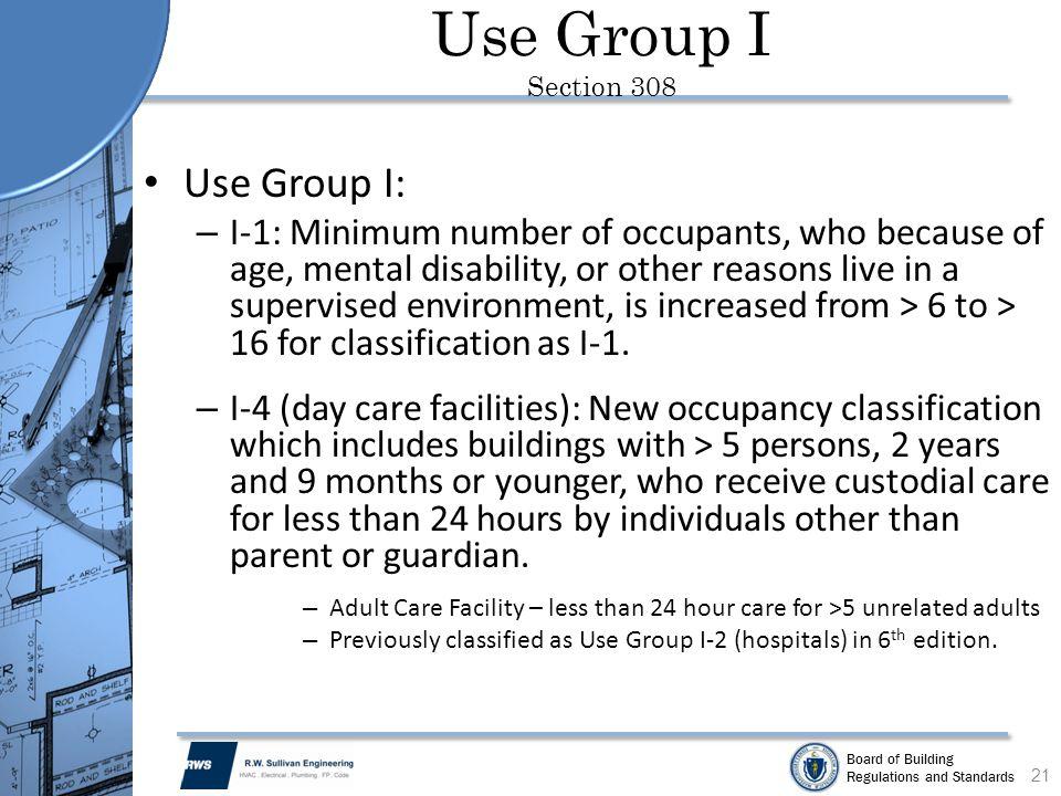 Use Group I Section 308 Use Group I: