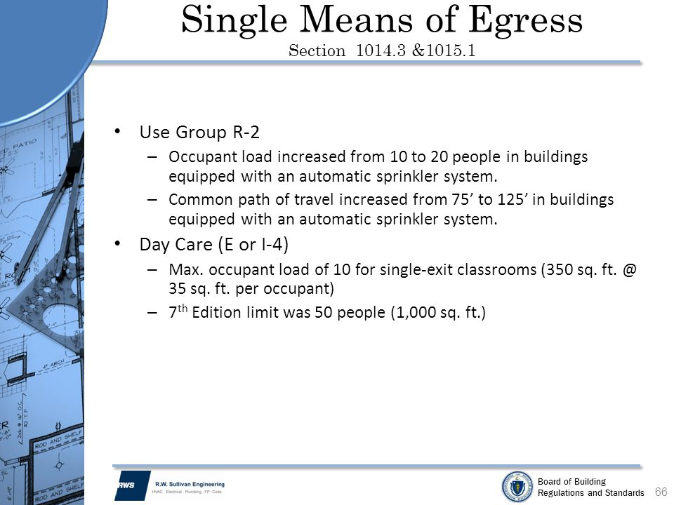 Single Means of Egress Section 1014.3 &1015.1