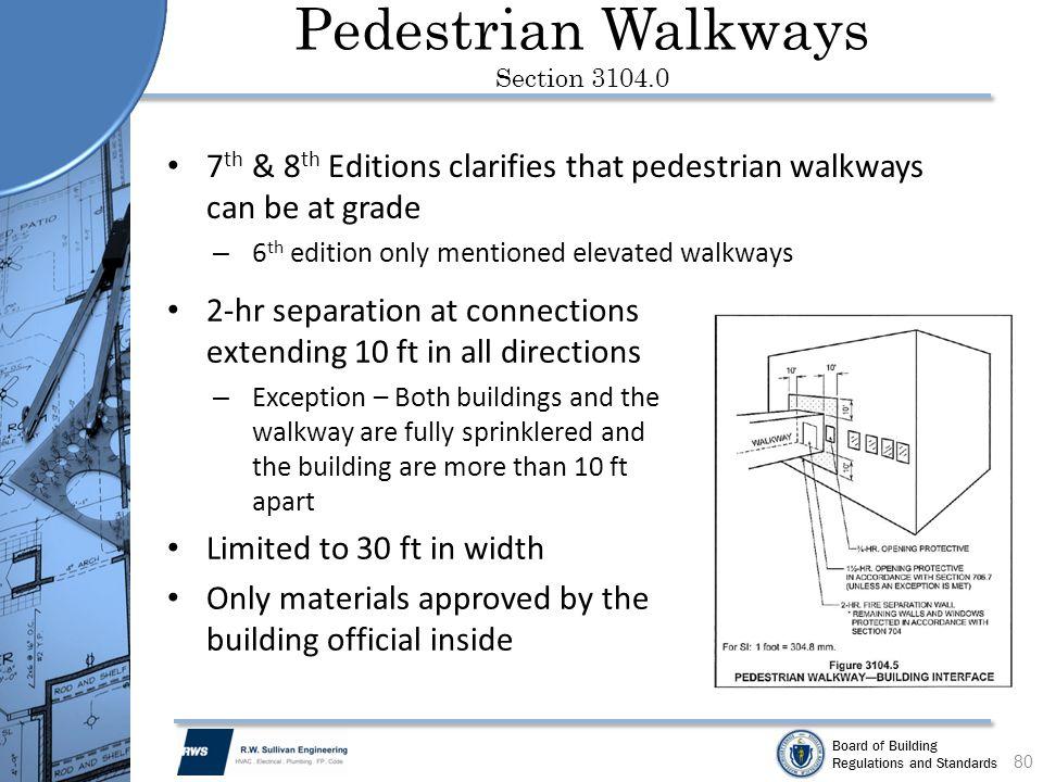 Pedestrian Walkways Section 3104.0