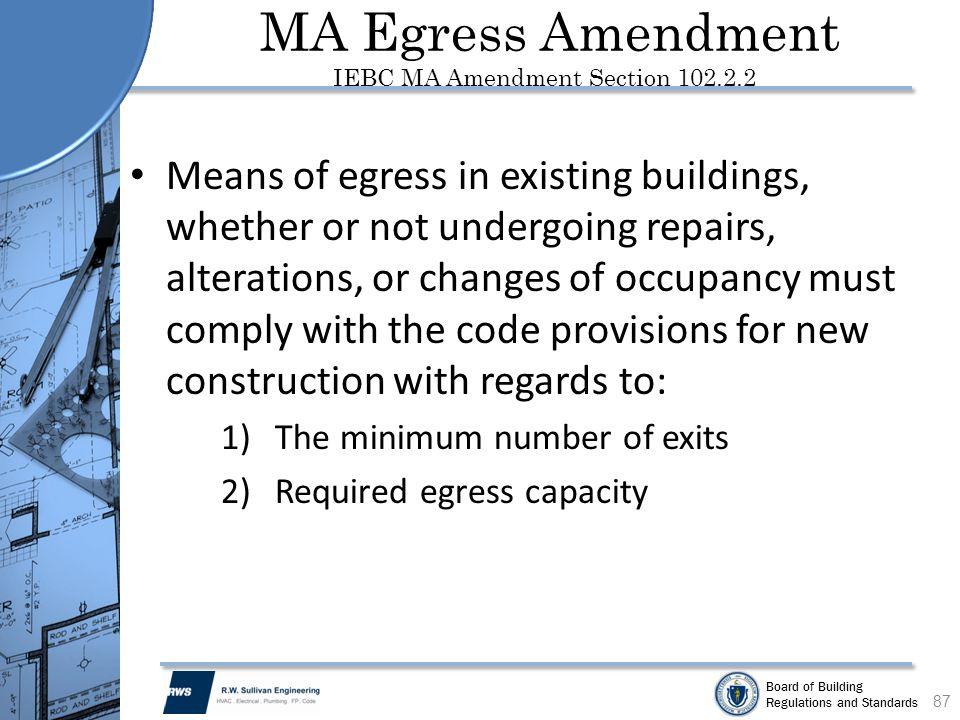 MA Egress Amendment IEBC MA Amendment Section 102.2.2