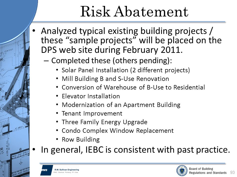 Risk Abatement Analyzed typical existing building projects / these sample projects will be placed on the DPS web site during February 2011.