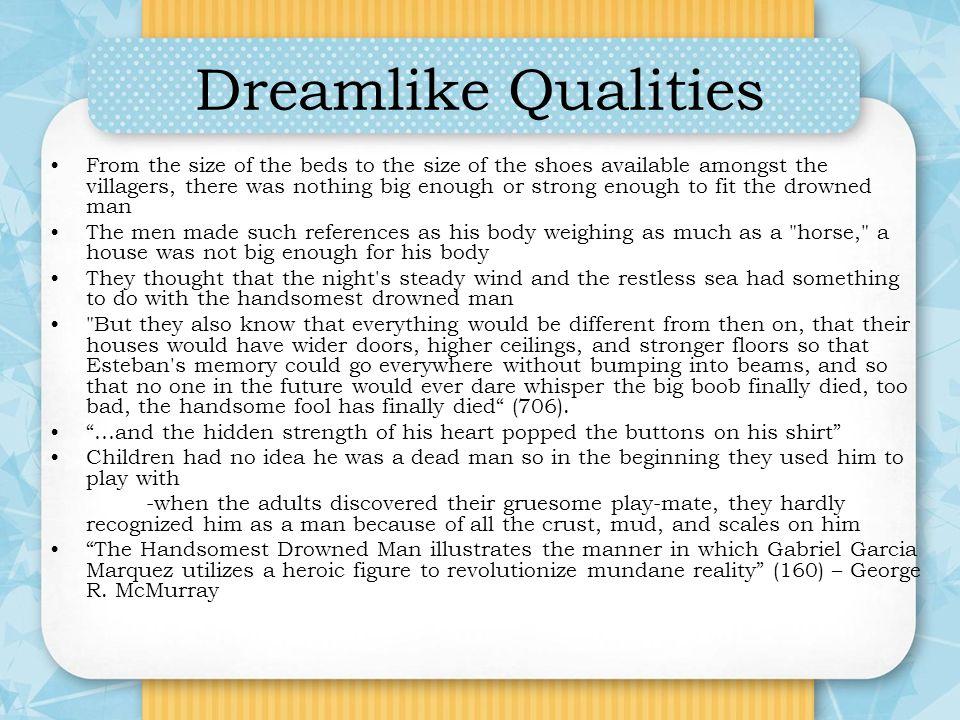 Dreamlike Qualities