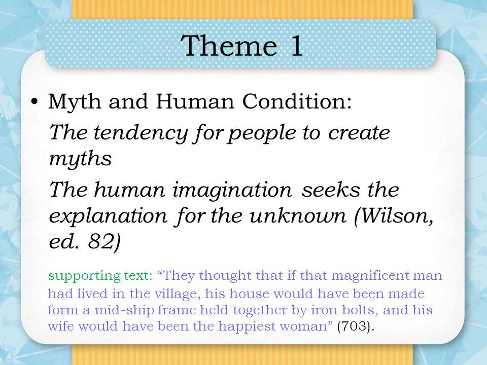 Theme 1 Myth and Human Condition:
