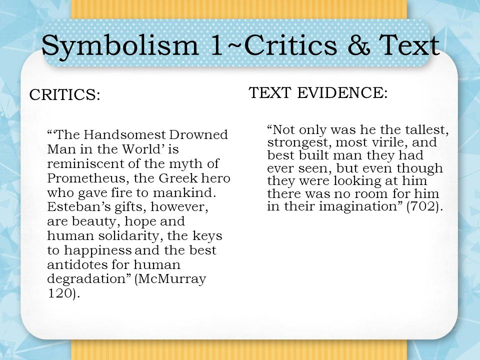 "the handsomest drowned man in the world ppt video online  21 symbolism 1~critics text "" the handsomest drowned man"