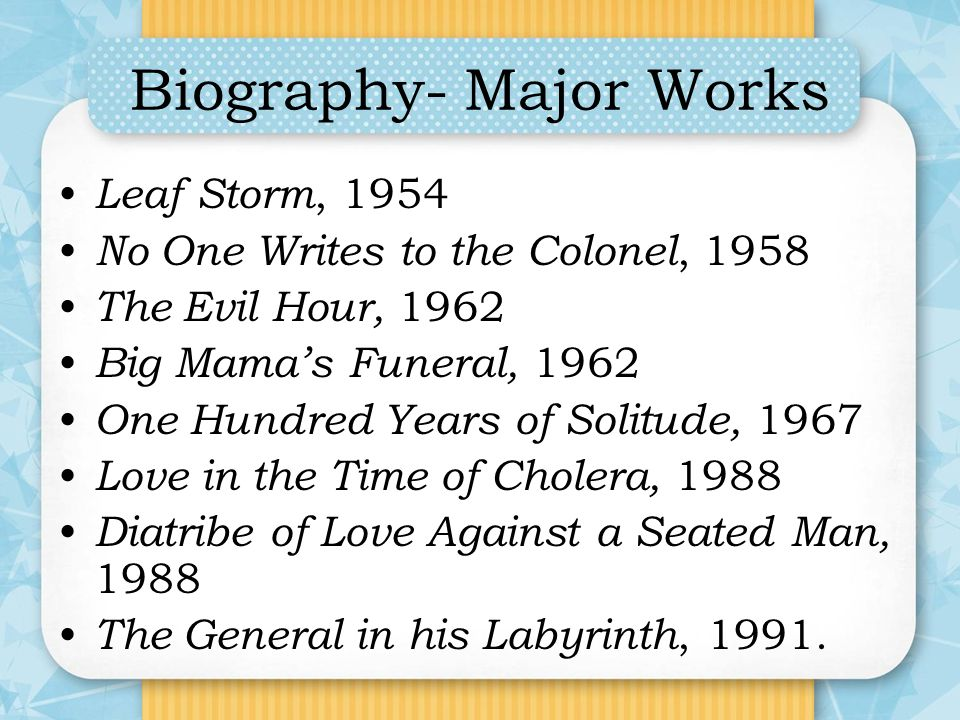 Biography- Major Works