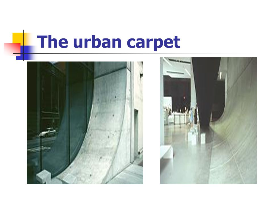 The urban carpet