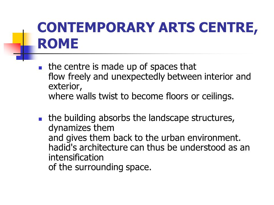 CONTEMPORARY ARTS CENTRE, ROME
